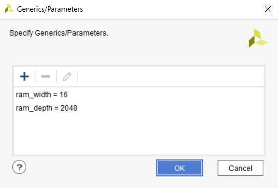 Setting generic parameters in Xilinx Vivado. ram_depth=16, ram_width=2048